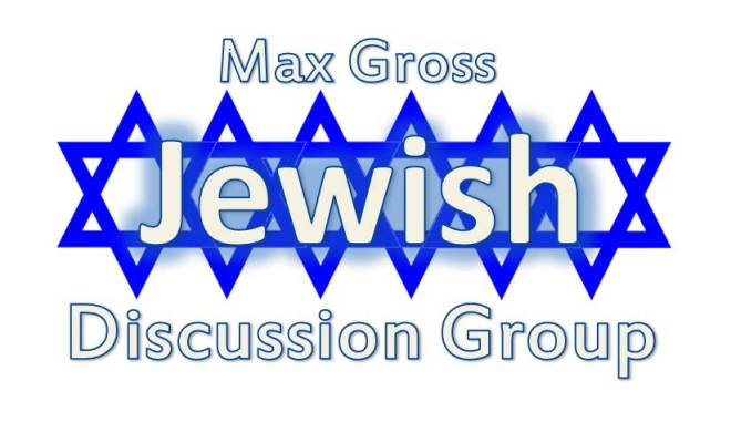 Max Gross Jewish Discussion Group